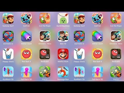 Happy Glass,RunRace3D,Sausage,Ben10,Mario,RedBall4,PvZ2,DumbWays,CatFish,Subway Surf,Slither,Wormate