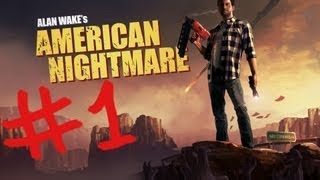 Alan Wake American Nightmare JUGANDO parte 1 ESPAÑOL