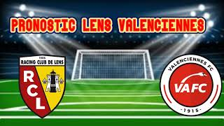 LENS - VALENCIENNES PRONOSTIC LIGUE 2 12 / 04