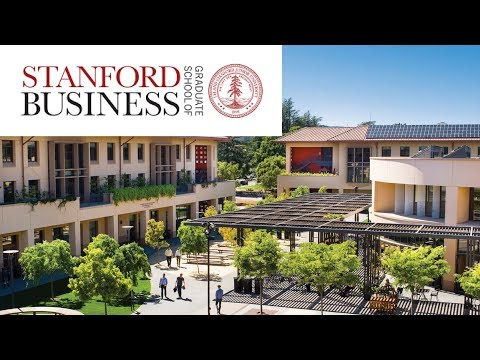 Stanford University GSB MBA Program - World's Best Business/