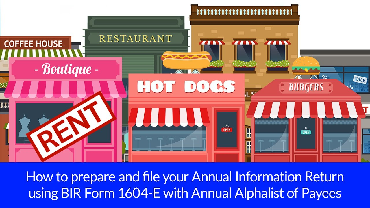 How to prepare and file your Annual Information Return using BIR Form  1604-E- TRAILER :)