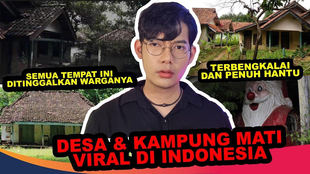 SEREM BANGET❗ 👻 KAMPUNG & DESA MATI VIRAL YANG DITINGGALKAN WARGA INDONESIA