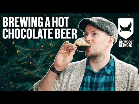 Brewing a Hot Chocolate Beer | Brew Dogs