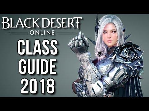[Black Desert Online] Beginners Class Guide 2018 - Best Class in BDO?