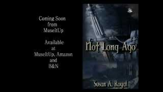 Not Long Ago Book Trailer new.wmv