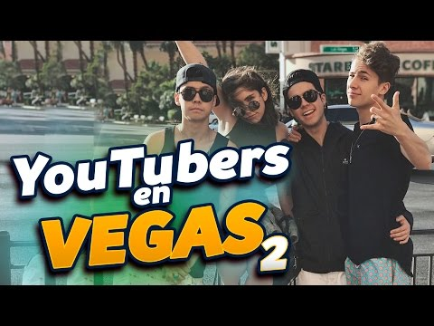 YOUTUBERS EN VEGAS 2 - Nath Campos