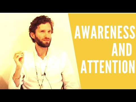 Awareness and Attention - The Divine Science of Vibrations!