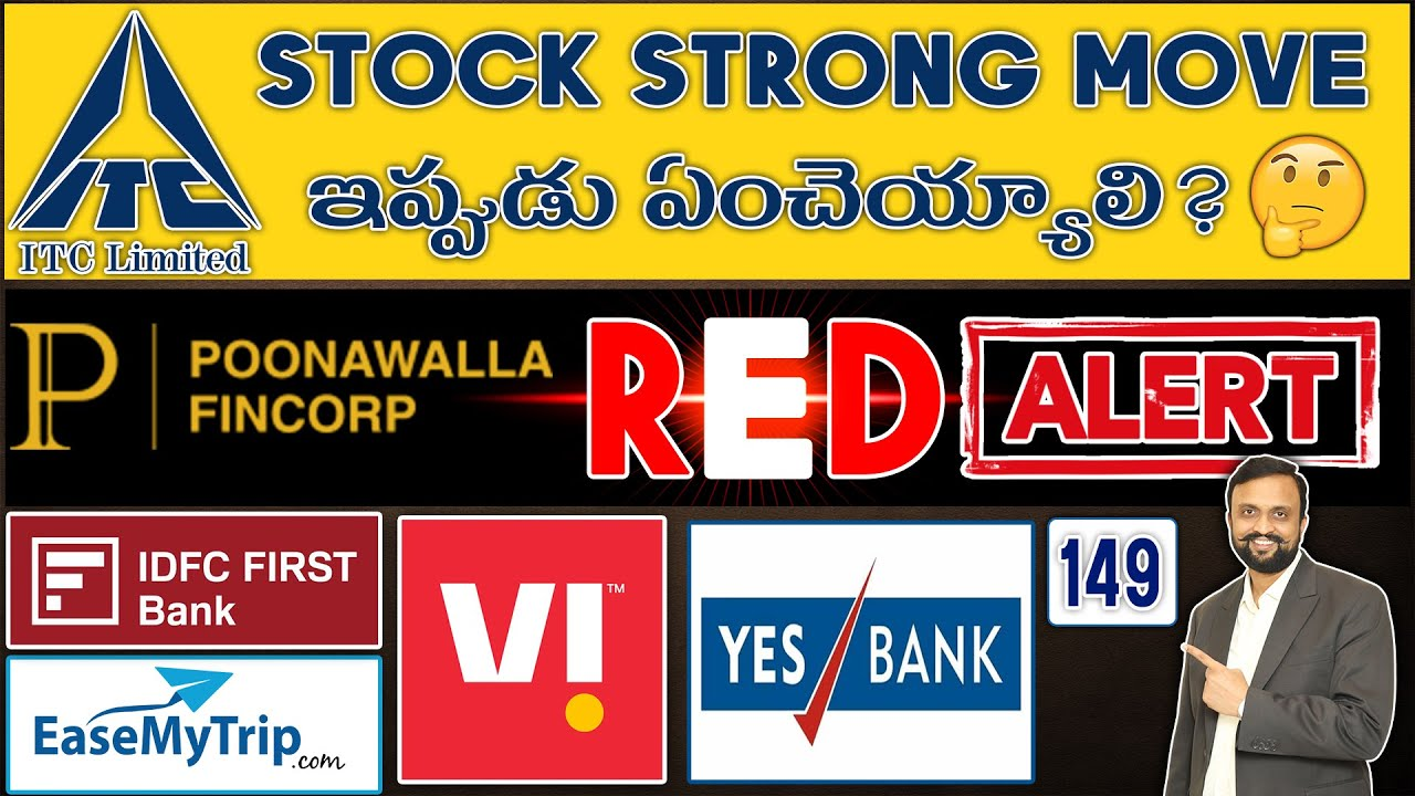 Download 🚨Poonawalla Fincorp Red Alert| ITC Stock Strong Move ఇప్పుడు ఏంచెయ్యాలి? Yes Bank,IDFC Bank,Vodafone