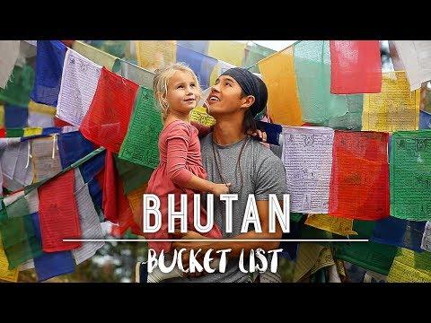 HAVE YOU HEARD OF BHUTAN??!  The Bucket List Family