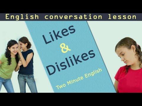 Likes & Dislikes - How To Say You Dislike Something In English