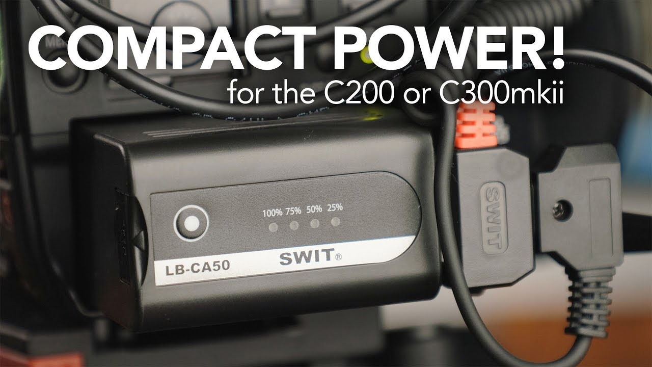 The Best Affordable Battery for the Canon C200/C300 mk II - SWIT LB-CA50