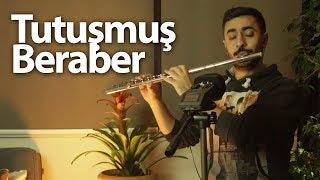 Tutuşmuş Beraber - Melike Şahin | Flüt Solo - Mustafa Tuna