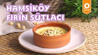 Hamsiköy Sütlacı Tarifi - Onedio Yemek - Tatlı Tarifleri