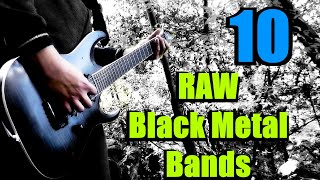 10 Iconic RAW Black Metal Bands