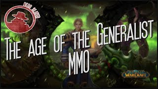 The Age of the Generalist MMO