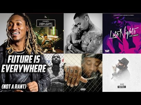 Future Is On Almost Every Album (Canal Street Confidential, Royalty, Black Market, etc)