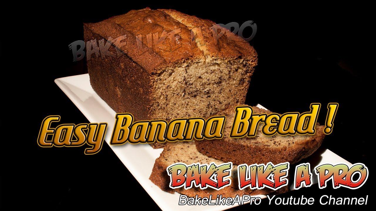 Best 3 Banana Bread Recipe
