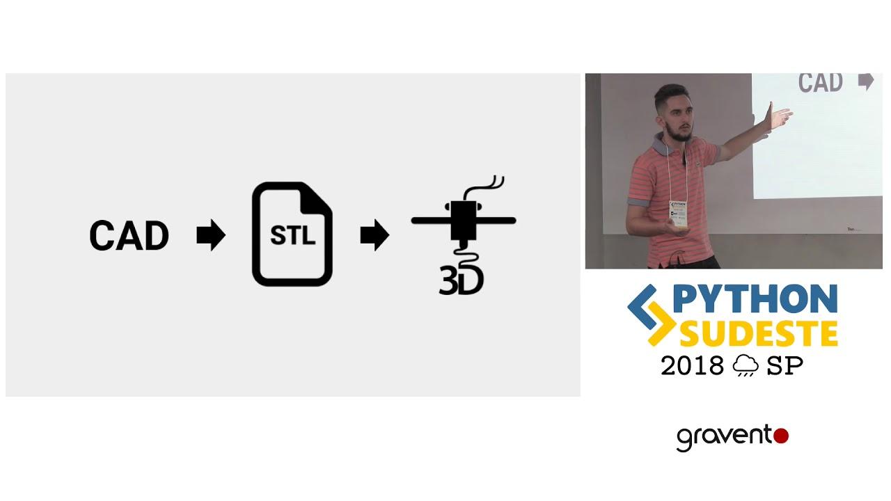 Image from [PySE2018] Python + FabLab - Programando objetos para fabricação digital
