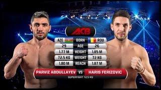 Parviz Abdullayev vs Haris Ferizovic