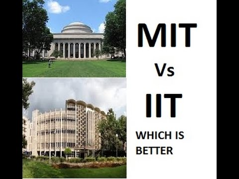 MIT Vs IIT | which is better?