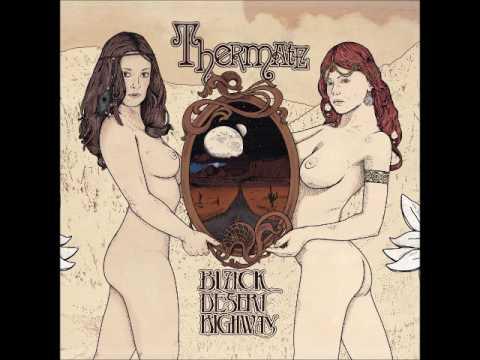 Thermate - Black Desert Highway (Full EP 2017)