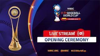 Opening Ceremony – U-23 Baseball World Cup 2018