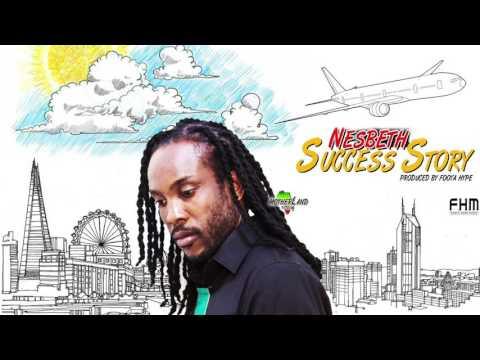 Nesbeth - Success Story ( F.H.M Motherland Riddim)
