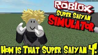 HOW IS THAT SUPER SAIYAN 4?!? | Roblox: Super Saiyan Simulator