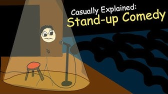 Casually Explained: Stand-up Comedy
