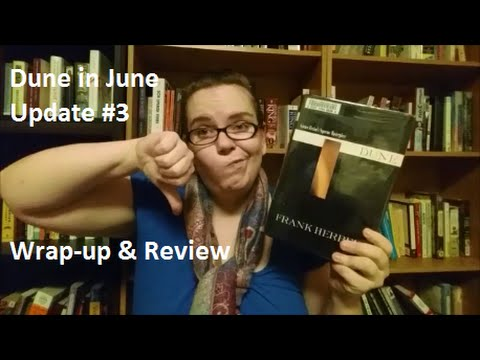 Dune in June Update #3 | Wrap-Up & Review