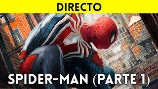 STREAMING ESPAÑOL SPIDER-MAN en PS4 Pro (PARTE 1) - El MEJOR JUEGO de SPIDERMAN: ¡Gracias Insomniac!