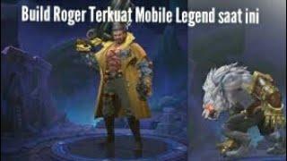 Build Roger Terkuat Mobile Legend