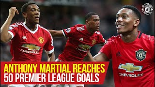 Stories of 19/20: Tony Martial scores again! | 50 Premier League Goals | Manchester United