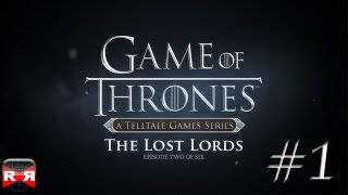 Game of Thrones - Episode 2: The Lost Lords - iOS / Android - Walkthrough Gameplay Part 1