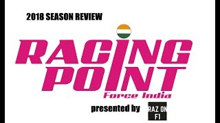 2018 SEASON REVIEW | RACING POINT FORCE INDIA | VLOG 189 | Raz on F1