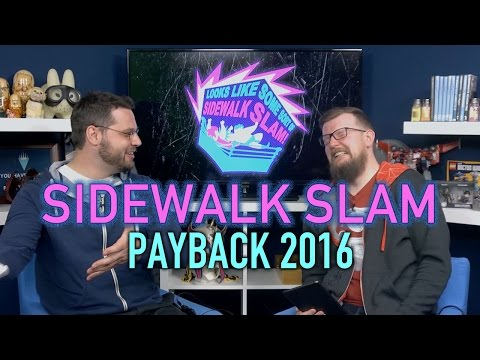 Sidewalk Slam Ep7 - Payback 2016