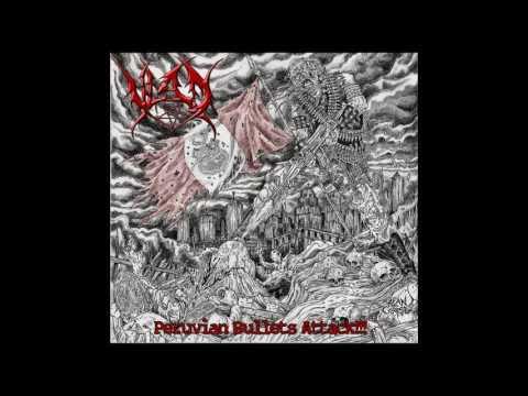 Vlad - Peruvian Bullets Attack!!! (Full Album)