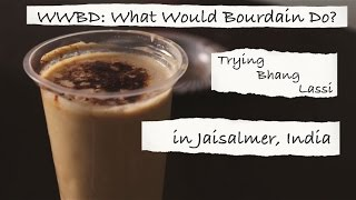 Bhang Lassi: Trying the Crazy Cultural Drink of India