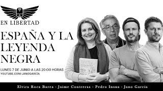 España frente a la leyenda negra, con María Elvira Roca Barea, Pedro Insua y Jaime Contreras.