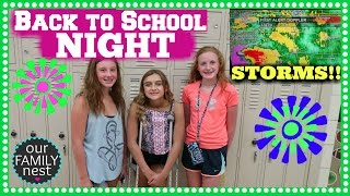 BACK TO SCHOOL NIGHT & SCARY STORMS