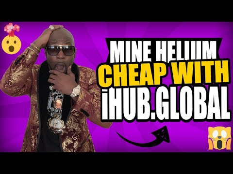 How To Start Mining Helium For Just $500 With iHub.Global