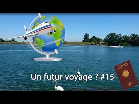 UN FUTUR VOYAGE ? - VLOG#15