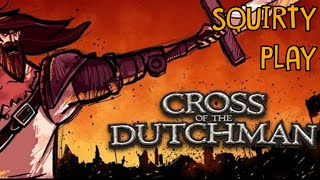 CROSS OF THE DUTCHMAN - Toss Of The Dumb Man