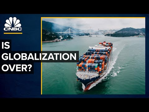 Is Globalization Over? | What's Next For The U.S. Economy