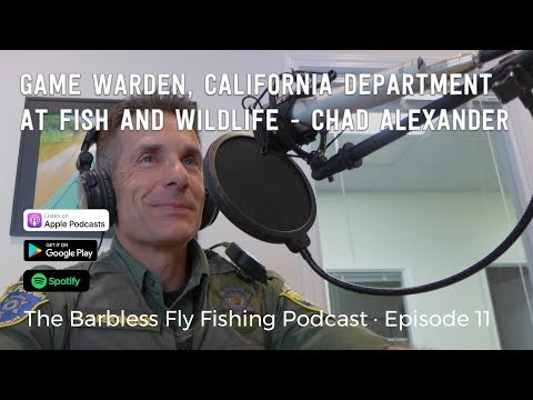 #011 - Chad Alexander - Game Warden - CA Department at Fish