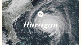 Życie w USA: Huragan Florence   Relacja z sytuacji przed huraganem