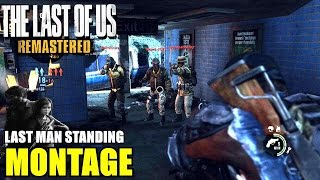 "The Last of Us Remastered™ - Last Man Standing Motivational Montage ""Be Unstoppable"" ᴴᴰ"