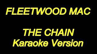 Fleetwood Mac - The Chain (Karaoke Lyrics) NEW!!