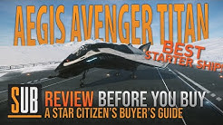 Aegis Avenger Titan Review | A Star Citizen's Buyer's Guide | Alpha 3.8.2