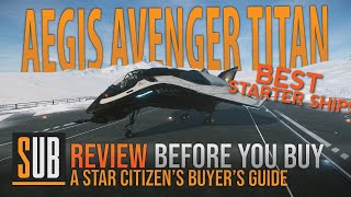 Aegis Avenger Titan Reטiew | A Star Citizen's Buyer's Guide | Alpha 3.8.2
